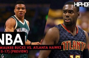 True To Atlanta: Milwaukee Bucks vs. Atlanta Hawks (1-15-17) (Preview)