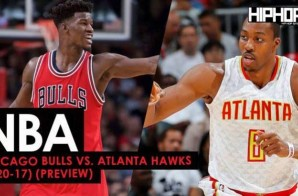 True To Atlanta: Chicago Bulls vs. Atlanta Hawks (1-20-17) (Preview)