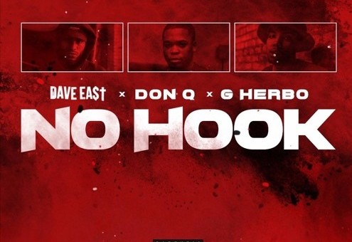 Dave East – No Hook Ft. G Herbo x Don Q