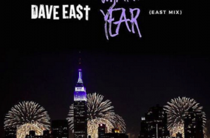 Dave East – What A Year (Eastmix)