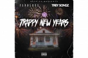 Fabolous & Trey Songz – Trappy New Years (Mixtape)