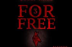 Gucci Mane – 3 For Free (EP)