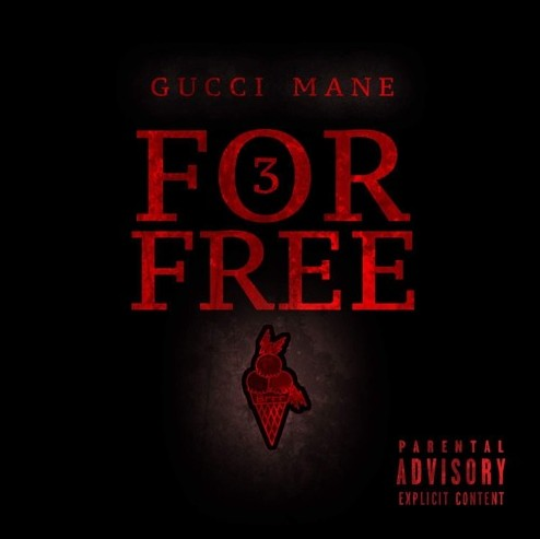 gc Gucci Mane - 3 For Free (EP)