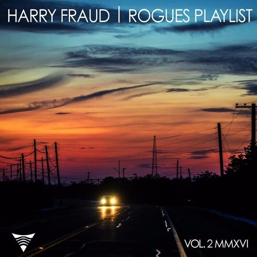 harry-fraud-rogues-playlist