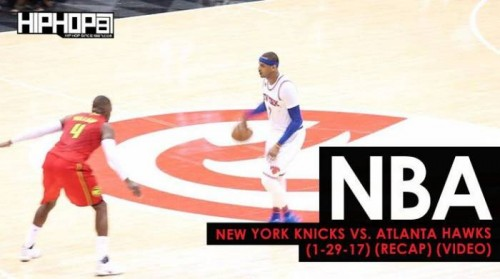 hawks-knicks-500x279 NBA: New York Knicks vs. Atlanta Hawks (1-29-17) (Recap) (Video)