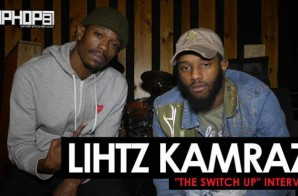 "Lihtz Kamraz ""The Switch Up"" Interview Part 1 (HHS1987 Exclusive)"