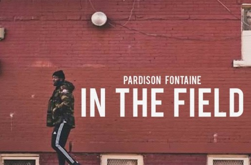 Pardison Fontaine – In The Field (Video)