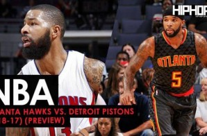 True To Atlanta: Atlanta Hawks vs. Detroit Pistons (1-18-17) (Preview)