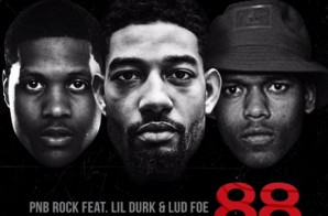 PnB Rock – 88 Ft. Lil Durk & Lud Foe