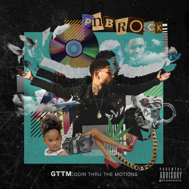 pnb-rock-gttm-goin-thru-the-motions-album-stream-2017