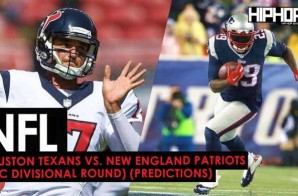 NFL Playoffs: Houston Texans vs. New England Patriots (AFC Divisional Round) (Predictions)