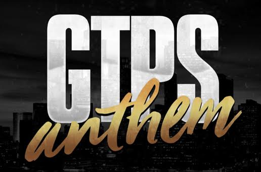 Lex One x Lyve Kaos x Pr$fit x Mega x Mike Beatz & Lazee – GTPS ANTHEM (Prod. by Chèvere)