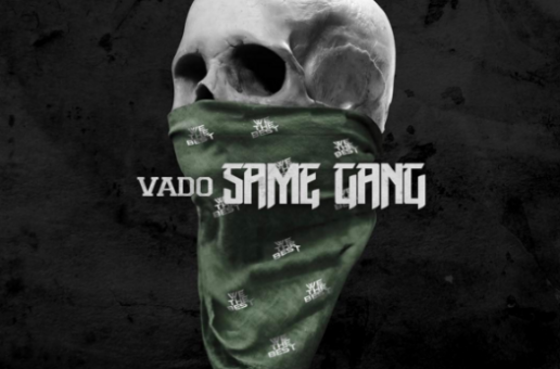 Vado – Same Gang