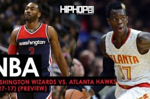 NBA: Washington Wizards vs. Atlanta Hawks (1-27-17) (Preview)