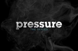 "Pressure The Series : Episode 1 ""I Think I Love Her"" (Video)"