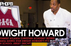 Southwest Atlanta Christian Academy Retires Atlanta Hawks Star Dwight Howard's #12 High School Jersey (Interview & Recap)