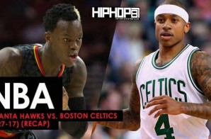 NBA: Atlanta Hawks vs. Boston Celtics (2-27-17) (Recap)