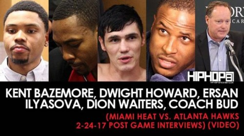 Heat-vs.-Hawks-500x279 Kent Bazemore, Dwight Howard, Ersan Ilyasova, Dion Waiters, Coach Bud (Miami Heat vs. Atlanta Hawks 2-24-17 Post Game Interviews) (Video)