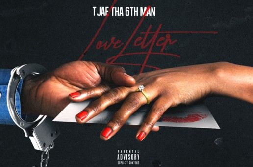 TJae Tha 6th Man – Love Letter Ft. Northside Weezy (Video)