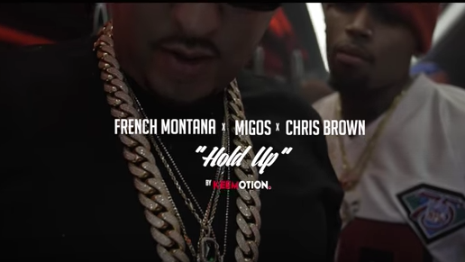 French Montana, Chris Brown & MIgos – Hold Up