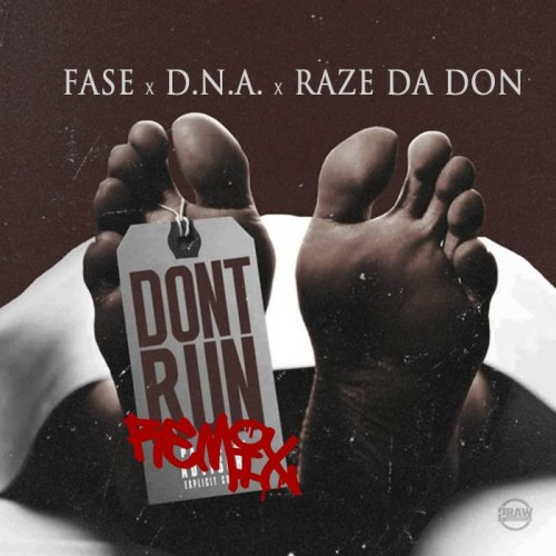 dna-500x500 D.N.A - Don't Run (Remix)