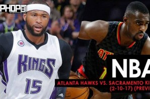 True To Atlanta: Atlanta Hawks vs. Sacramento Kings (2-10-17) (Preview)
