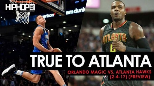 hawks-magic-500x279 True To Atlanta: Orlando Magic vs. Atlanta Hawks (2-4-17) (Preview)