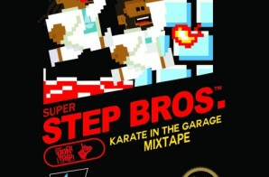 Starlito & Don Trip – Step Brothers: Karate In The Garage (Mixtape)