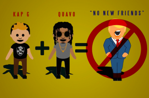 Kap G x Quavo – No New Friends