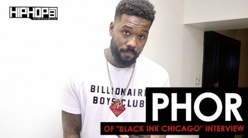 "phor-interview1-500x279 Phor of VH1's ""Black Ink Chicago"" Exclusive HipHopSince1987 Interview"
