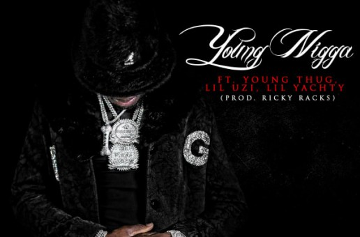 Ralo – Young N*gga Feat. Young Thug, Lil Uzi Vert, & Lil Yachty (Prod. Ricky Racks)