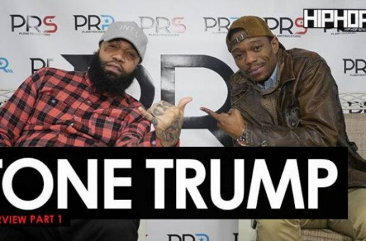 "Tone Trump ""Power"" Interview Part 1 (HipHopSince1987 Exclusive)"