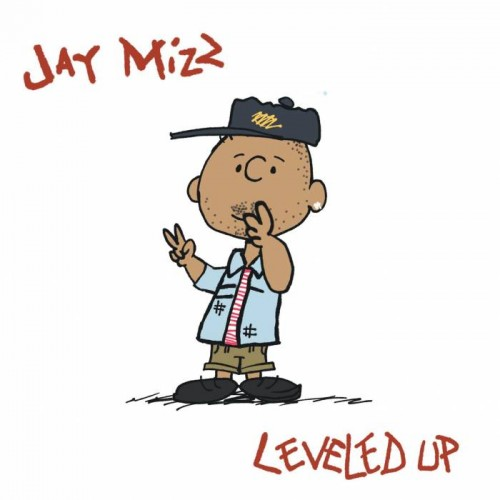 unnamed-1-1-500x500 Jay Mizz - Leveled Up