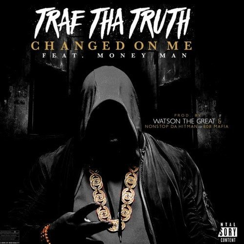 C66XJXCW0AABTiA Trae Tha Truth x Money Man - Changed On Me