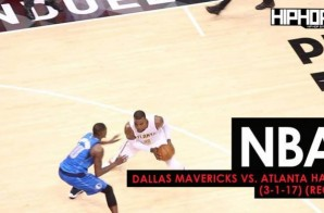 NBA: Dallas Mavericks vs. Atlanta Hawks (3-1-17) (Recap)