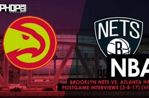 NBA: Brooklyn Nets vs. Atlanta Hawks Postgame Interviews (3-8-17) (Video)