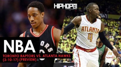 Raptors-500x279 NBA: Toronto Raptors vs. Atlanta Hawks (3-10-17) (Preview)