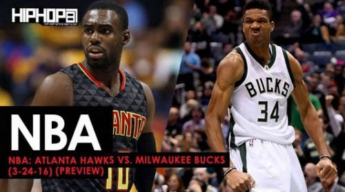 bucks-preview-500x279 NBA: Atlanta Hawks vs. Milwaukee Bucks (3-24-17) (Preview)