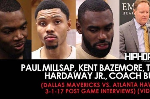 Paul Millsap, Kent Bazemore, Tim Hardaway Jr., Coach Bud (Dallas Mavericks vs. Atlanta Hawks 3-1-17 Post Game Interviews) (Video)