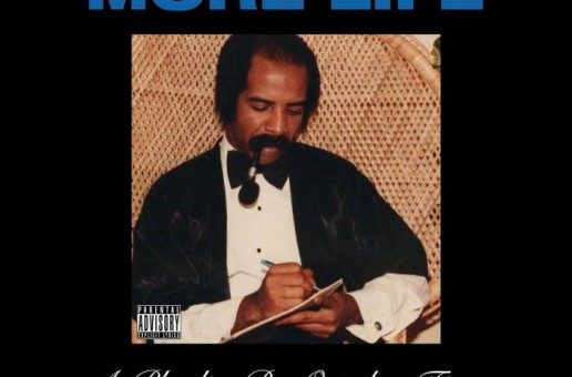 Drake – More Life (Album Stream)