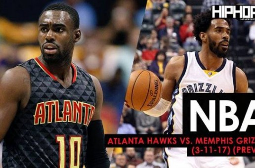 NBA: Atlanta Hawks vs. Memphis Grizzlies (3-11-17) (Preview)
