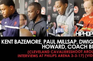 NBA: Kent Bazemore, Paul Millsap, Dwight Howard, Coach Bud (Atlanta Hawks Shoot Around Interviews 3-3-17) (Video)