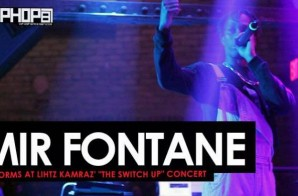 "Mir Fontane Performs at Lihtz Kamraz ""The Switch Up"" Concert"