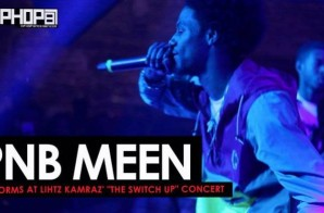 "PnB Meen Performs at Lihtz Kamraz ""The Switch Up"" Concert"