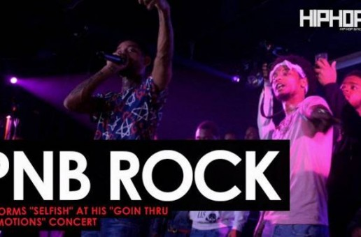 "PnB Rock Performs ""Selfish"" at His ""GTTM: Goin Thru The Motions"" Concert"