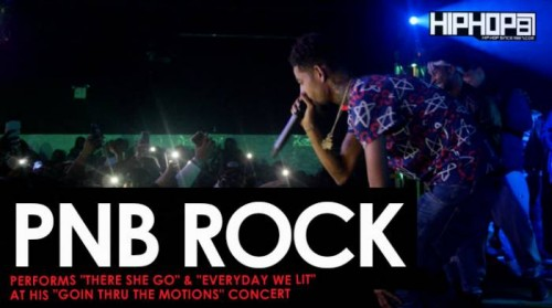 "pnb-rock-there-she-go-500x279 PnB Rock Performs ""There She Go"" & ""Everyday We Lit"" at His ""GTTM: Goin Thru The Motions"" Concert"