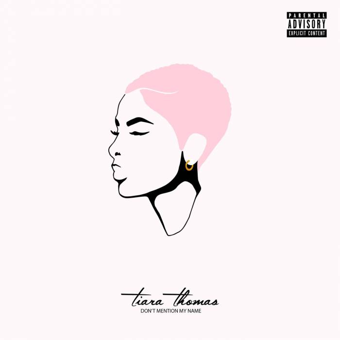 tiara-thomas-dont-mention-my-name-ep Tiara Thomas – Don't Mention My Name (EP)