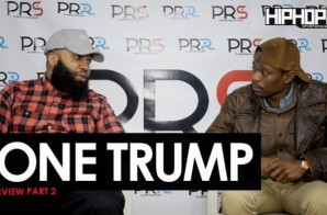 "Tone Trump ""Power"" Interview Part 2 (HipHopSince1987 Exclusive)"