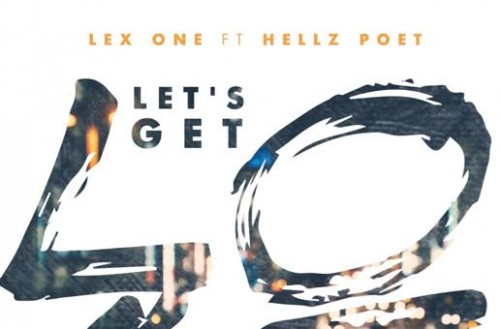 unnamed-10-500x329 Lex One x Hellz Poet - Let's Get Lost