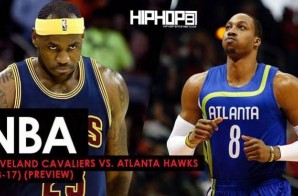 NBA: Cleveland Cavaliers vs. Atlanta Hawks (3-3-17) (Preview)